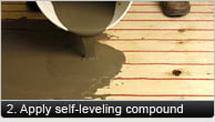 Apply Self-Leveling Compound
