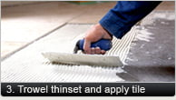 Trowel Thinset and Apply Tile