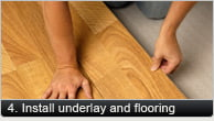 Install Underlay and Flooring